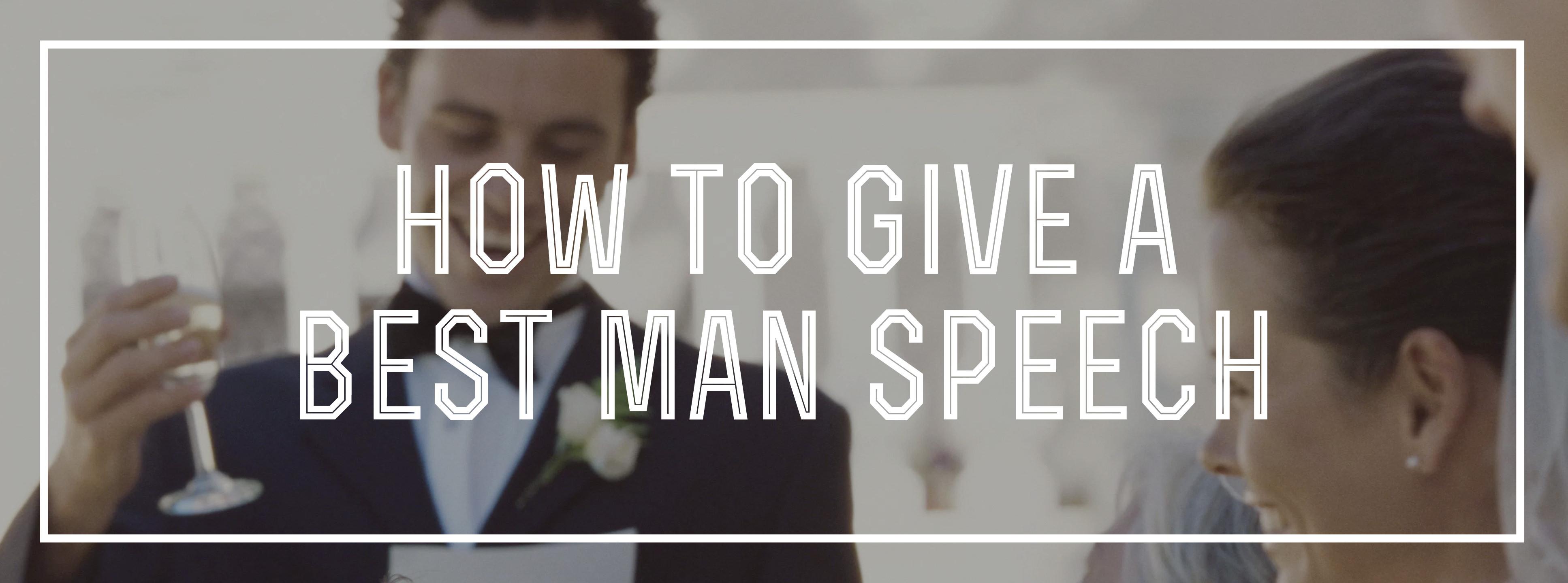 How To Give A Best Man Speech Gentlemans Gazette