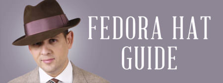 f0009f01e91 Fedora Felt Hat Guide — Gentleman s Gazette