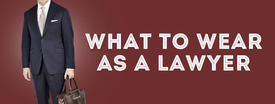 what to wear as a lawyer