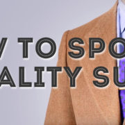 How To Spot A Quality Suit