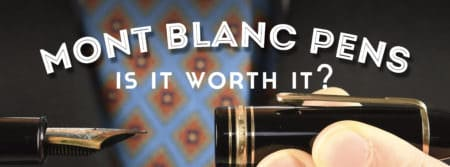 Is It Worth It? - Montblanc Meisterstuck Pen