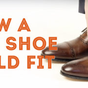 How A Dress Shoe Should Fit - Guide To Finding Your Shoe Size