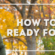 Fall Content Roundup + How to Get Ready for Fall