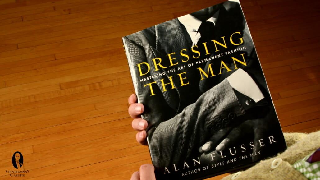 Dressing The Man Book by Alan Flusser