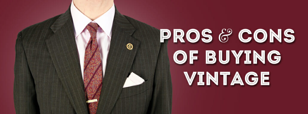 Pros and Cons of Buying Vintage