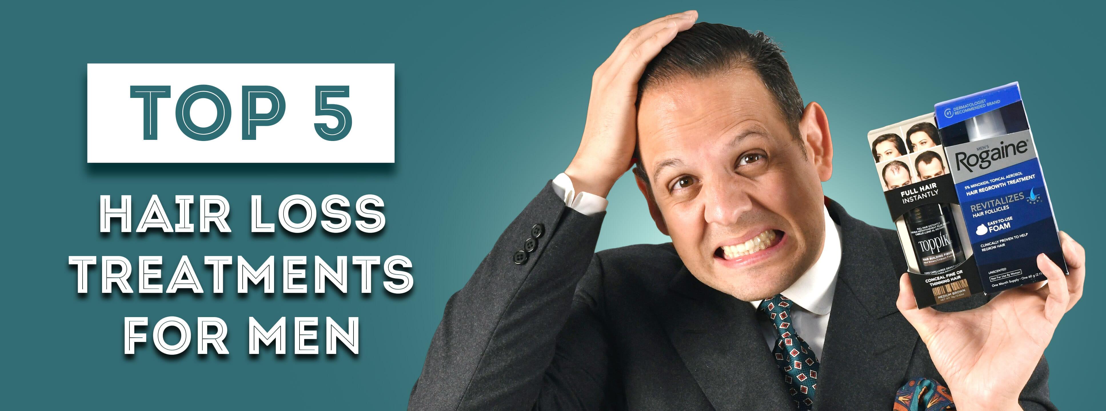 Top 5 Hair Loss Treatments for Men