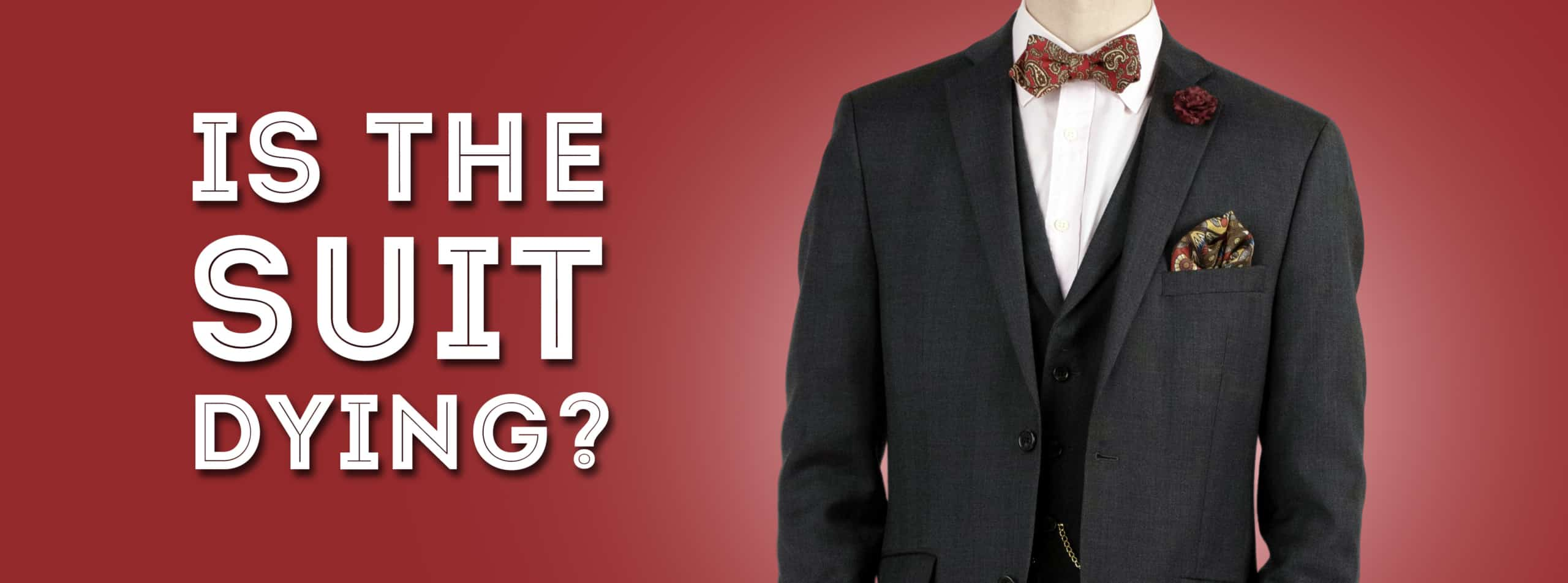 Is the Suit Dying? - The Role of Classic Menswear in Today's World — Gentleman's Gazette
