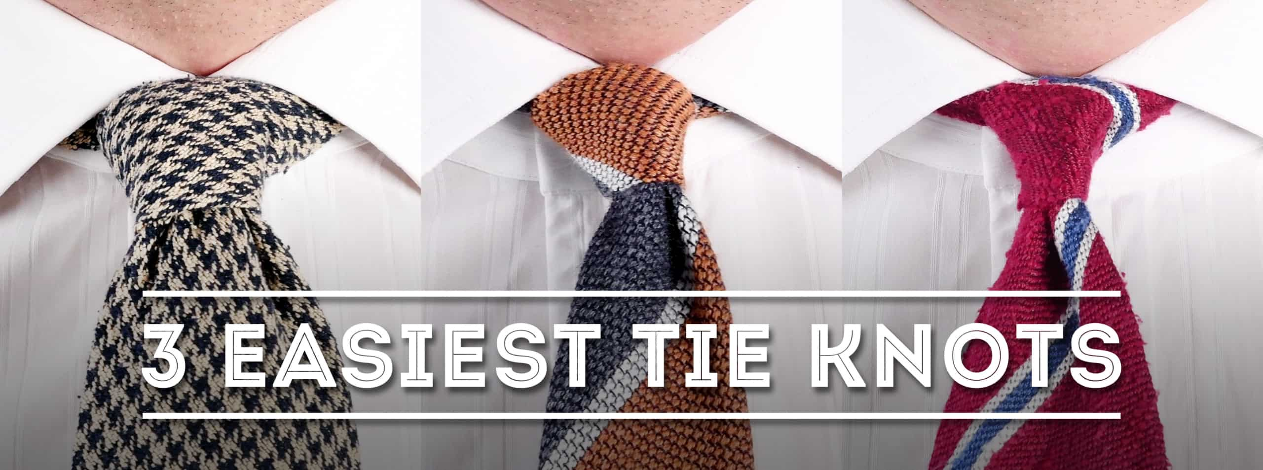 3 Easiest Tie Knots for Beginners - Use These Simple Necktie Knots — Gentleman's Gazette