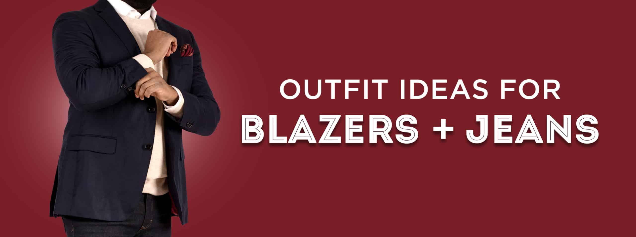 Jackets & Jeans: Menswear Combinations for Blazers, Sport Coats & Denim