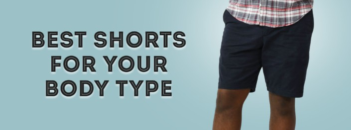 Best Shorts For Your Body Type Banner