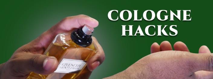10 Cologne Hacks