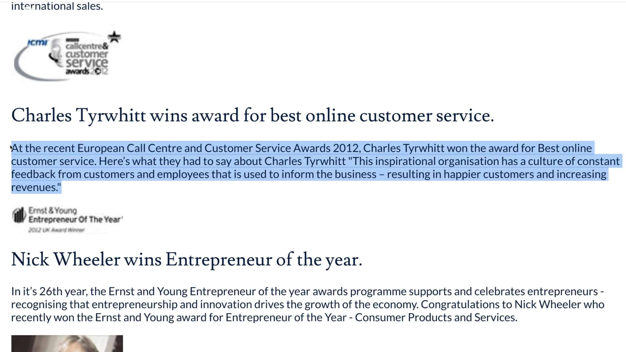 Charles Tyrwhitt is well-known for its excellent customer service.