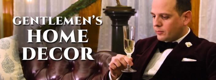 Gentlemen's Home Decor