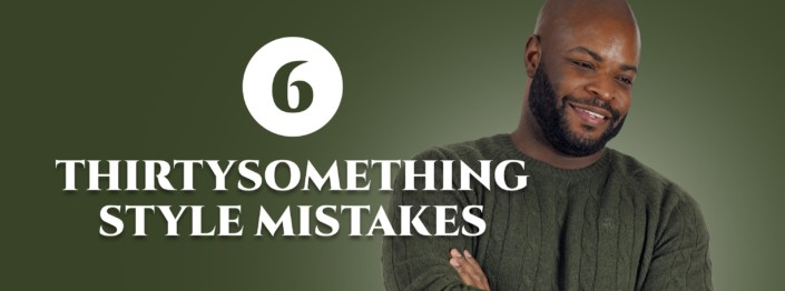 Cover pic for style mistakes men make in their thirties with Kyle