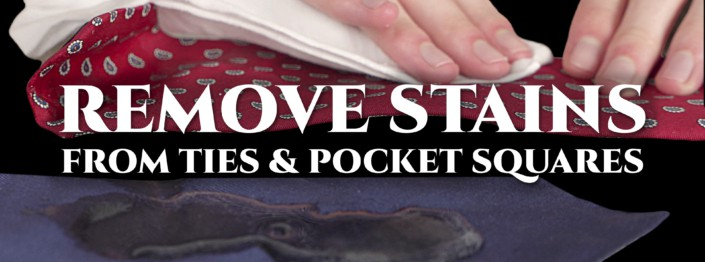How to remove stains from ties and pocket squares cover pic show a tie being cleaned