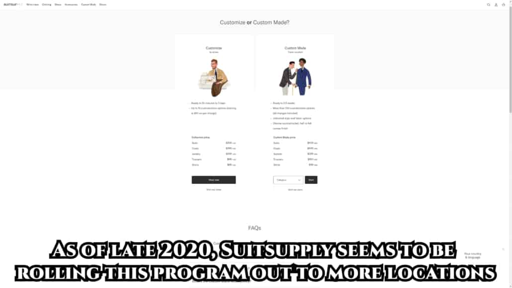 Suit Supply began offering a made-to-measure program in 2019.